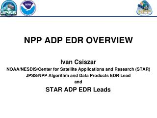 NPP ADP EDR OVERVIEW