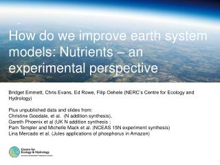 How do we improve earth system models: Nutrients   an experimental perspective