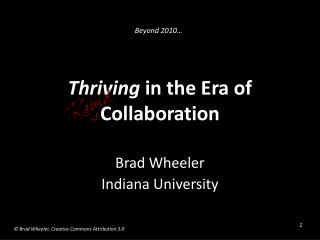 Thriving  in the Era of Collaboration