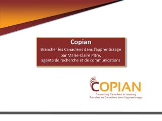 Copian Brancher  les  Canadiens  dans  l'apprentissage