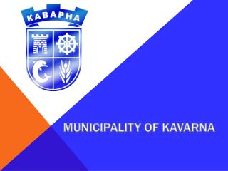 MUNICIPALITY OF KAVARNA