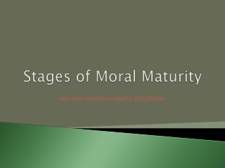 Stages of Moral Maturity