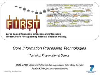 Core Information Processing Technologies Technical  Presentation  & Demos