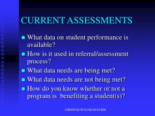 CURRENT ASSESSMENTS