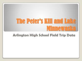 The Peter's Kill and Lake  Minnewaska