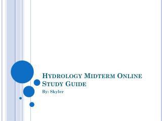 Hydrology Midterm Online Study Guide