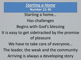 Starting a home… Has  challenges Begins with God's  blessing