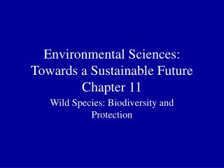 Environmental Sciences: Towards a Sustainable Future Chapter 11