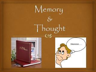 Memory  &  Thought