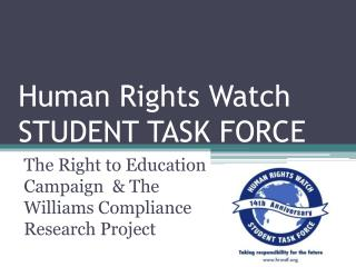 Human Rights Watch STUDENT TASK FORCE
