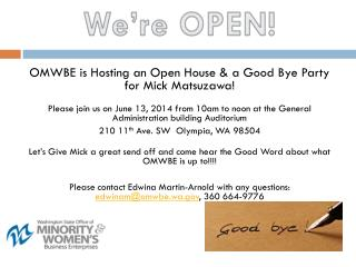 OMWBE is Hosting an Open House & a Good Bye Party for Mick Matsuzawa!
