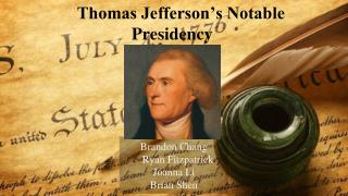 Thomas Jefferson's Notable Presidency