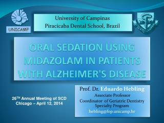 Oral sedation using Midazolam in patients with Alzheimer's disease