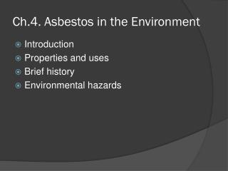 Ch.4. Asbestos in the Environment