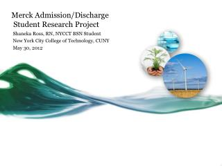 Merck Admission/Discharge  Student Research Project