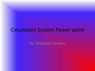 Circulatory System Power point