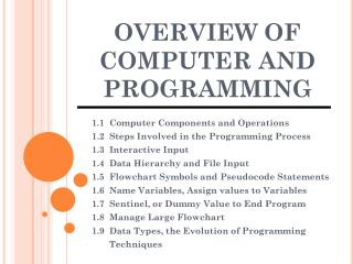 OVERVIEW OF COMPUTER AND PROGRAMMING