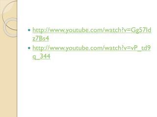 youtube/watch?v=Gg57Idz7Bs4 youtube/watch?v=vP_td9q_344
