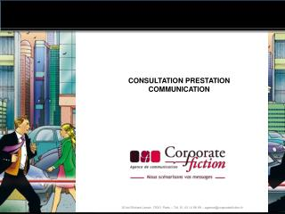 CONSULTATION PRESTATION COMMUNICATION