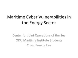 Maritime Cyber Vulnerabilities in the Energy Sector