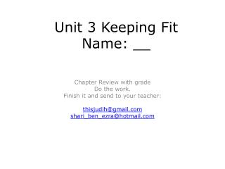 Unit 3 Keeping Fit Name: __