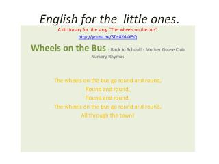 English for the  little ones .