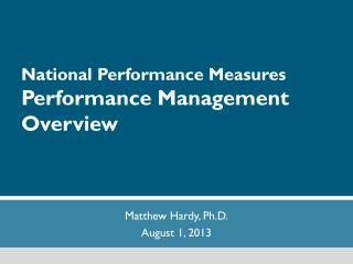 National Performance Measures Performance Management Overview