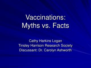 Vaccinations:   Myths vs. Facts