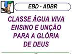 CLASSE  GUA VIVA ENSINO E UN  O PARA A GL RIA DE DEUS
