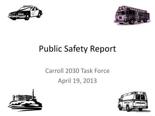 Public Safety Report