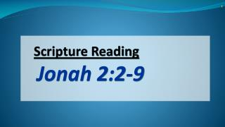Scripture Reading Jonah 2:2-9