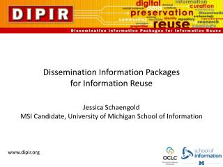 Dissemination Information Packages for Information Reuse