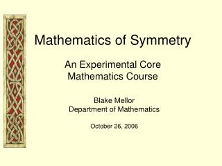 Mathematics of Symmetry