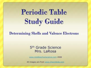 Periodic Table  Study Guide Determining Shells and Valence Electrons