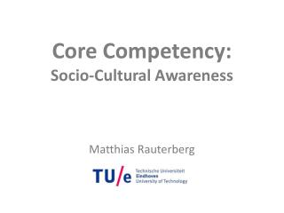 Core Competency:  Socio-Cultural Awareness