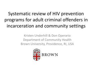 Kristen Underhill & Don Operario Department of Community Health