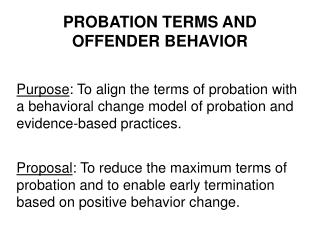 PROBATION TERMS AND OFFENDER BEHAVIOR