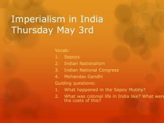 Imperialism in India Thursday May 3rd