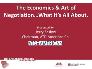 The Economics & Art of Negotiation…What It's All About.