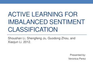 Active Learning for Imbalanced Sentiment Classification