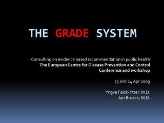 the  GRADE  System