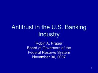 Antitrust in the U.S. Banking Industry