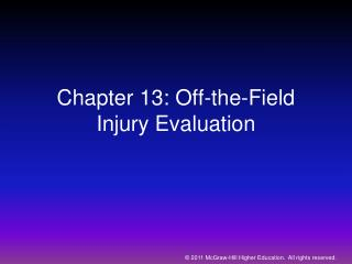 Chapter 13: Off-the-Field Injury Evaluation