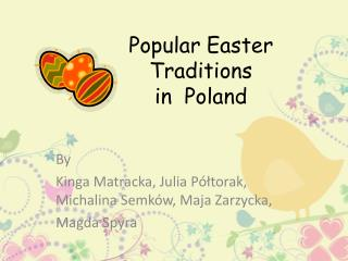 Popular Easter Traditions in Poland