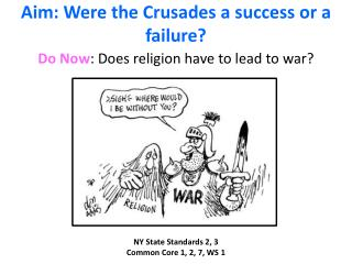 Aim: Were the Crusades a success or a failure?
