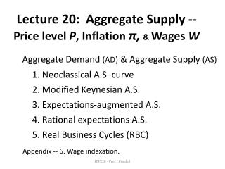 Aggregate Demand  (AD) &  Aggregate Supply  (AS) 	1. Neoclassical A.S. curve