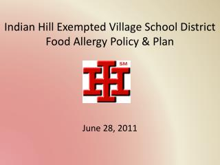Indian Hill Exempted Village School District Food Allergy Policy & Plan