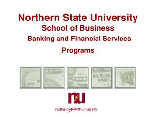 Northern State University School of Business Banking and Financial Services Programs