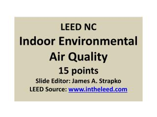 EQ Prerequisite 1 Minimum Indoor  Air Quality (IAQ)  Performance