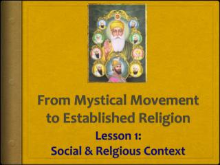 From Mystical Movement to Established Religion